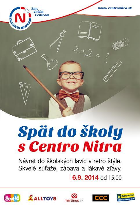 26a846ab06ac Späť do školy s CENTRO Nitra - Kam v meste