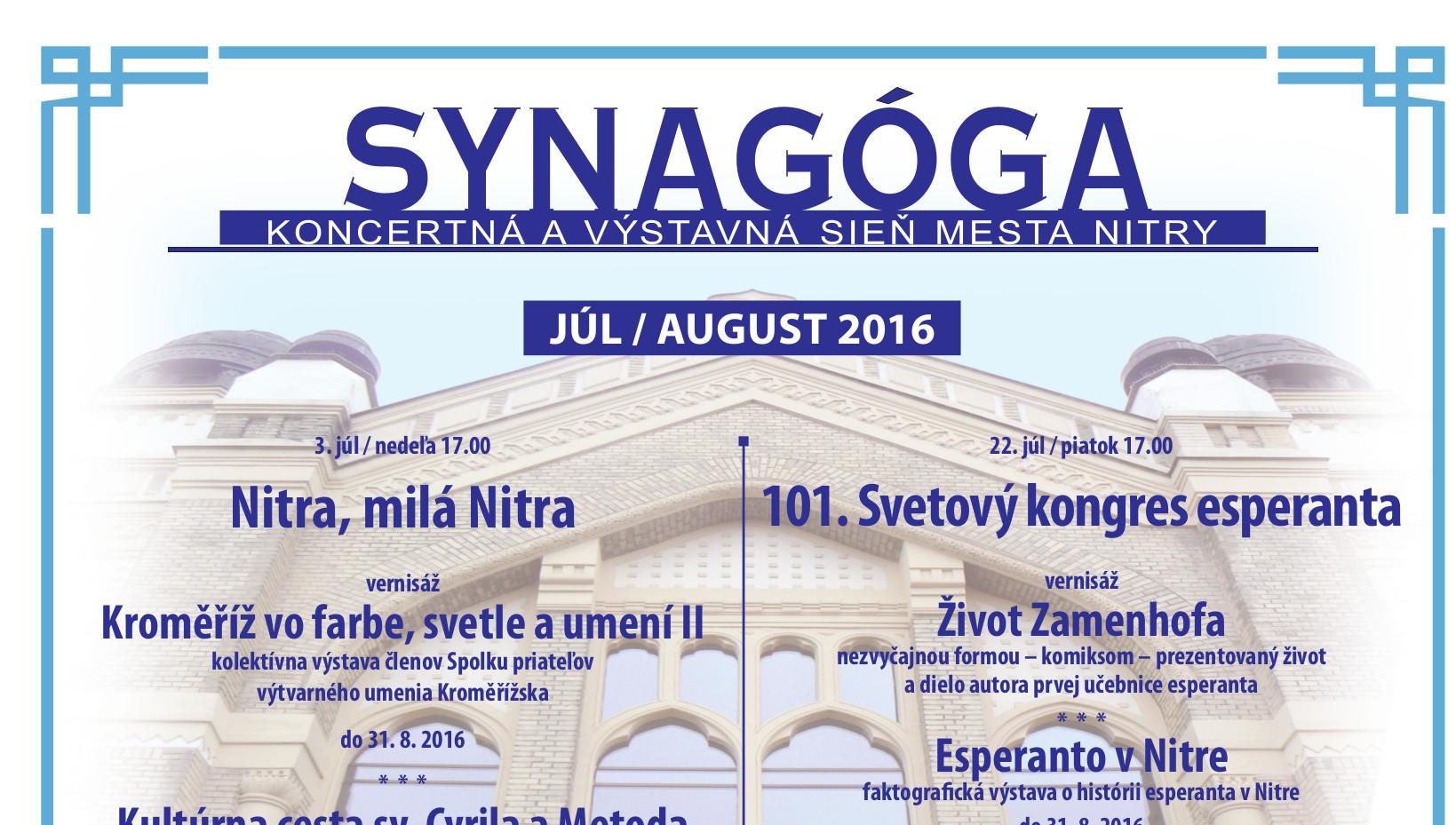 35ac72cd8 Letná Synagóga - JÚL / AUGUST 2016 - Kam v meste | moja Nitra